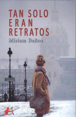 TAN SOLO ERAN RETRATOS