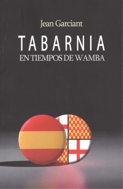 TABARNIA EN TIEMPOS DE WAMBA