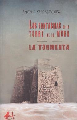 LOS FANTASMAS DE LA TORRE DE LA MORA