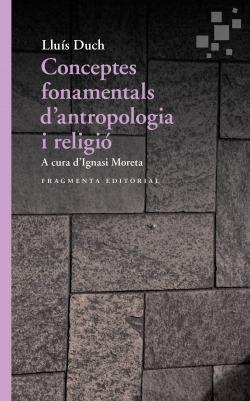Conceptos fundamentales de antropología y religión