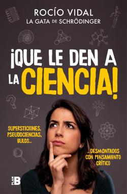 Que le den a la ciencia!
