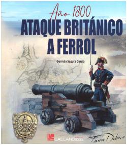 Año 1800, Ataque británico a Ferrol