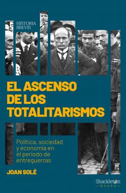 El ascenso de los totalitarismos