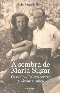 A SOMBRA DE MARÍA SILGAR