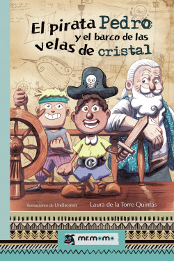 El pirata Pedro y el barco de las velas de cristal