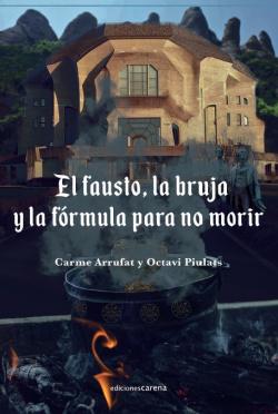 El Fausto, la bruja y la fórmula para no morir