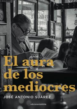 AURA DE LOS MEDIOCRES,EL