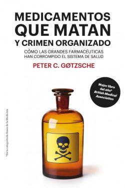 Medicamentos que matan y crimen organizado [8ª edición]