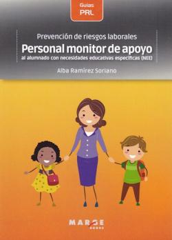 PREVENCIÓN DE RIESGOS LABORALES: PERSONAL MONITOR DE APOYO AL ALUMNADO CON NECESIDADES EDUCATIVAS ESPECÍFICAS.(NEE)