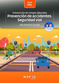Prevención de riesgos laborales: Prevención de accidentes. Seguridad vial