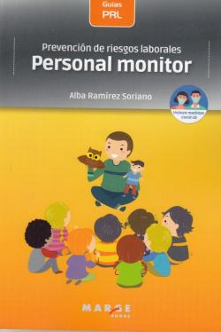 Prevención de riesgos laborales: Personal monitor
