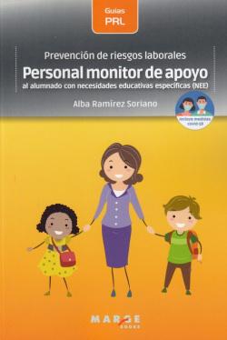 Prevención de riesgos laborales: Personal monitor de apoyo al alumnado con necesidades educativas específicas (NEE)