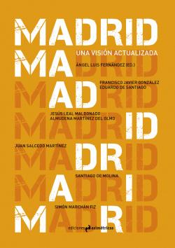 MADRID. UNA VISIÓN ACTUALIZADA