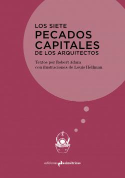 LOS SIETE PECADOS CAPITALES DE LOS ARQUITECTOS