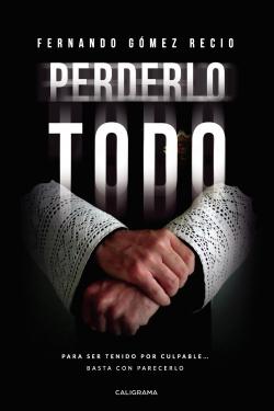 PERDERLO TODO