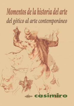 MOMENTOS DE LA HISTORIA DEL ARTE