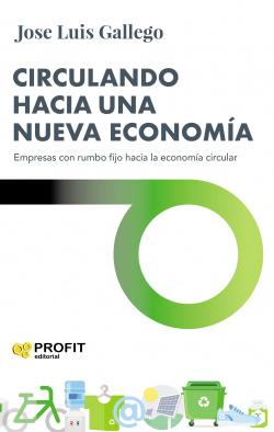 Circulando hacia una nueva economía