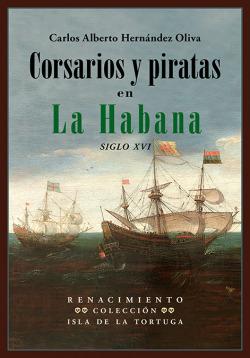 Corsarios y piratas en La Habana