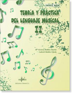 TEORIA Y PRÁCTICA DEL LENGUAJE MUSICAL 2
