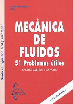 MECANICA DE FLUIDOS 51 PROBLEMAS 3º EDICION