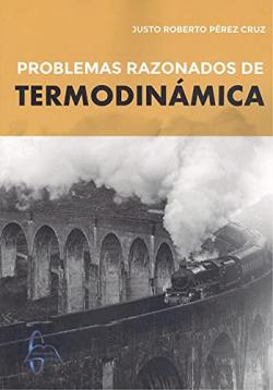 PROBLEMAS RAZONADOS DE TERMODINÁMICA