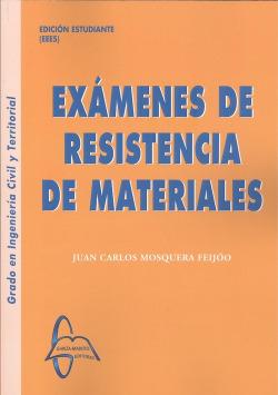 EXÁMENES DE RESISTENCIA DE MATERIALES