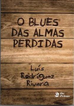Blues das almas perdidas, O