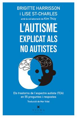 L'autisme explicat als no autistes
