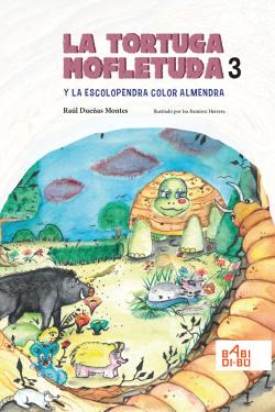 La tortuga mofletuda y la escolopendra color almendra
