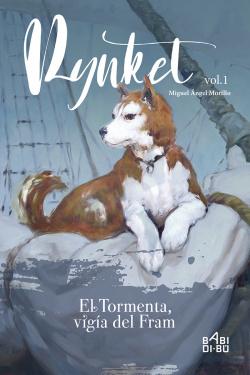 Rynket, el Tormenta, vigía del Fram. Vol. I