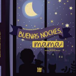 ¡Buenas noches, mamá!