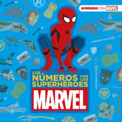 Los números con los superhéroes Marvel (Aprendo con Marvel)
