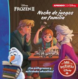 Frozen 2. Noche de juegos en familia (Mis lecturas Disney)