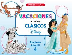 Vacaciones con los clásicos Disney. Empiezo infantil 4