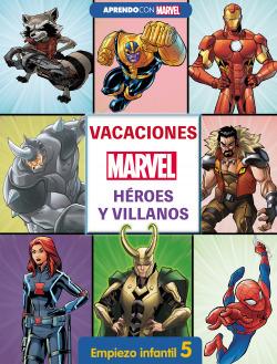Vacaciones con Marvel. Héroes y villanos. Empiezo infantil 5