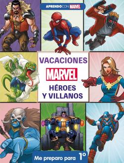 Vacaciones con Marvel. Héroes y villanos. Me preparo para 1º