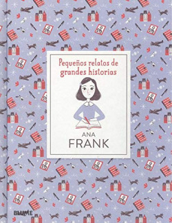 Pequeños relatos de grandes historias. Ana Frank