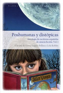 Poshumanas y distópicas