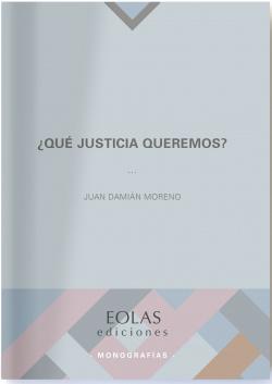 ¿Qué justicia queremos