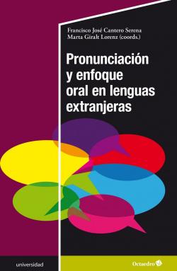 Pronunciaciùn y enfoque oral en lenguas extranjeras