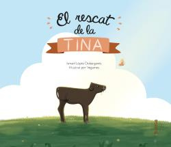 El rescat de la Tina