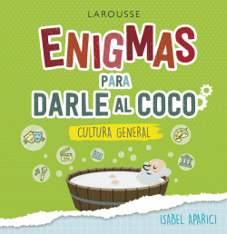 Enigmas para darle al coco. Cultura general