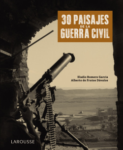 30 paisajes de la Guerra Civil