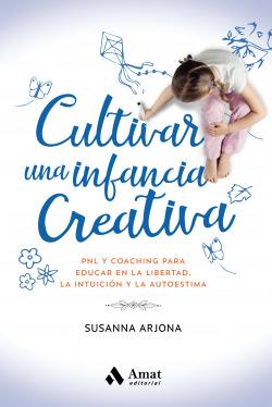 Cultivar una infancia creativa