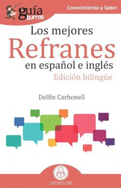 LOS MEJORES REFRANES EN ESPAÑOL E INGLES (BILINGUE)