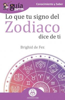 GuíaBurros Lo que tu signo del zodiaco dice de ti