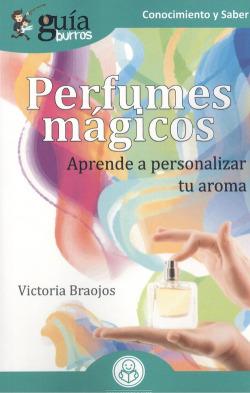 Gu¡aBurros Perfumes mágicos