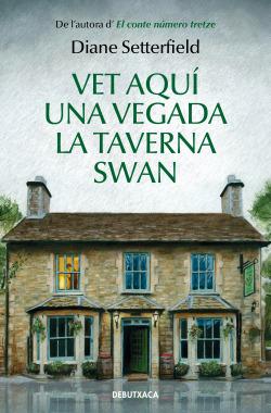 Vet aquí una vegada la taverna Swan