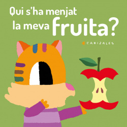 Qui s'ha menjat la meva fruita