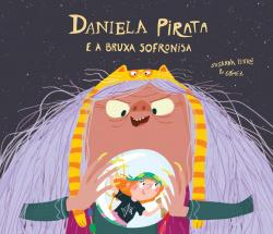 Daniela Pirata e a bruxa Sofronisa